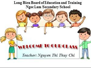 Bài giảng Tiếng anh Lớp 6 - Unit 7, Lesson 1: Getting started - Trường THCS Ngọc Lâm