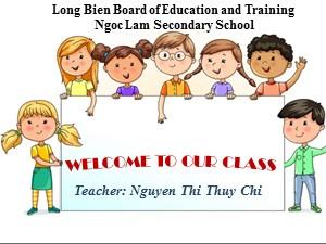 Bài giảng Tiếng anh Lớp 8 - Unit 7, Lesson 1: Getting started - Trường THCS Ngọc Lâm