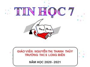 Bài giảng Tin học Lớp 7 - Bài 4: Sử dụng các hàm để tính toán - Năm học 2020-2021 - Nguyễn Thị Thanh Thúy