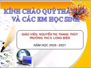 Bài giảng Tin học Lớp 7 - Tiết 3: Bài thực hành 1 Làm quen với chương trình bảng tính Excel- Năm học 2020-2021 - Nguyễn Thị Thanh Thúy
