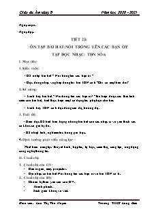 Giáo án Âm nhạc Lớp 8 - Tiết 23: Ôn bài hát Nổi trống lên các bạn ơi. TĐN số 6 - Năm học 2020-2021 - Lưu Thị Thu Huyền