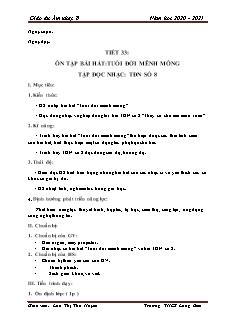 Giáo án Âm nhạc Lớp 8 - Tiết 33: Ôn bài hát Tuổi đời mênh mông. TĐN số 8 - Năm học 2020-2021 - Lưu Thị Thu Huyền