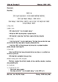Giáo án Âm nhạc Lớp 8 - Tiết 34: Ôn bài hát Tuổi đời mênh mông. TĐN số 8. Âm nhạc thường thức - Năm học 2020-2021 - Lưu Thị Thu Huyền