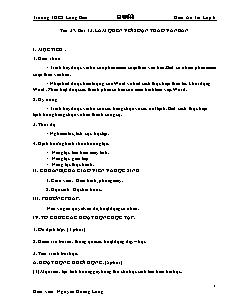 Giáo án Tin học Lớp 6 - Tiết 37, Bài 13: Làm quen với soạn thảo văn bản - Năm học 2020-2021 - Nguyễn Hoàng Long