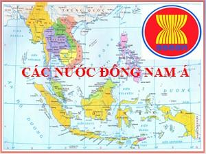 Bài giảng Địa lí Lớp 9 - Bài 5: Các nước Đông Nam Á - Năm học 2017-2018