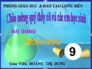 Bài giảng Hóa học Lớp 9 - Bài 18: Nhôm - Hoàng Thị Dung