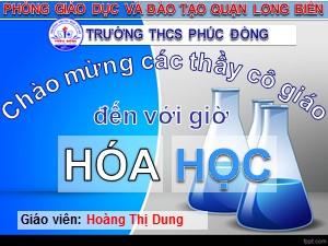 Bài giảng Hóa học Lớp 9 - Tiết 31: Clo - Hoàng Thị Dung