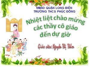 Bài giảng Hoạt động ngoài giờ lên lớp Khối 7 - Chủ đề: Kỷ niệm 47 năm chiến thắng Điện Biên Phủ trên không - Nguyễn Thị Thắm