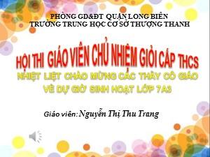 Bài giảng Hoạt động ngoài giờ lên lớp Khối 7 - Tuần 19: Chúng em là chiến sĩ - Nguyễn Thị Thu Trang