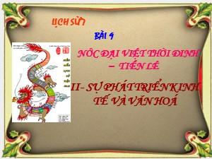 Bài giảng Lịch sử Lớp 7 - Bài 9: Nước Đại Việt thời Đinh-Tiền lê - Năm học 2017-2018