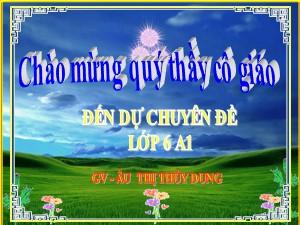 Bài giảng Ngữ văn Lớp 6 - Bài 25: Văn bản Cây tre Việt Nam - Âu Thị Thùy Dung