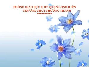 Bài giảng Ngữ văn Lớp 6 - Tiết 9: Văn bản Sơn Tinh, Thủy Tinh - Năm học 2017-2018 - Trường THCS Thượng Thanh