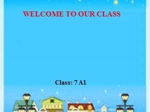 Bài giảng Tiếng anh Lớp 7 - Unit 6, Lesson 2: A closer look 1