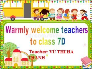 Bài giảng Tiếng anh Lớp 7 - Unit 7: Traffic- Vũ Thị Hà Thanh