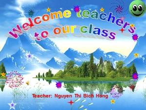 Bài giảng Tiếng anh Lớp 8 - Unit 6, Lesson 2: Speak and Listen - Năm học 2016-2017 - Nguyễn Thị Bích Hồng