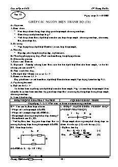 Giáo án Vật lý 11 CB - GV: Hoàng Hải Hà - Tiết 18 - Ghép các nguồn điện thành bộ (t1)