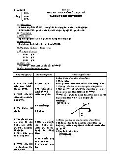 Giáo án Vật lí 11 - Tiết 45 - Phương và chiều của lực từ tác dụng lên dòng điện