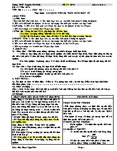 Giáo án Vật lí 11 - Tiết 69, 70 - Thực hành: xác định tiêu cự thấu kính phân kì - Trường THPT Nguyễn Thái Bình